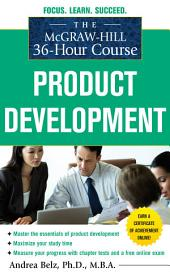 The McGraw-Hill 36-Hour Course Product Development