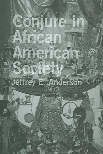 Download Conjure in African American Society Book