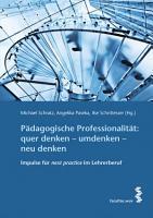 P  dagogische Professionalit  t  quer denken     umdenken     neu denken PDF