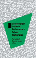 Assessment of Authentic Performance in School Mathematics PDF