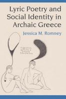 Lyric Poetry and Social Identity in Archaic Greece PDF
