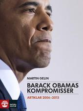Barack Obamas kompromisser: Artiklar 2006-2013