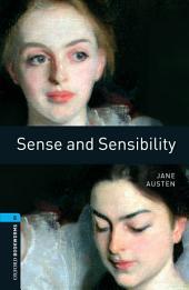 Sense and Sensibility Level 5 Oxford Bookworms Library: Edition 3
