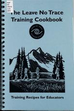 The Leave No Trace Training Cookbook PDF