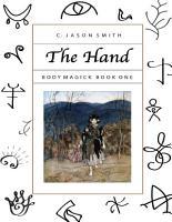 The Hand  Body Magick Book One PDF