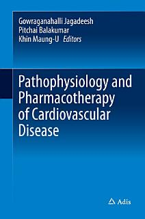 Pathophysiology and Pharmacotherapy of Cardiovascular Disease Book