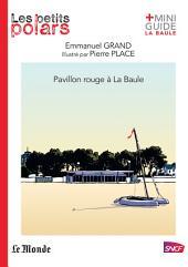 Pavillon rouge à La Baule
