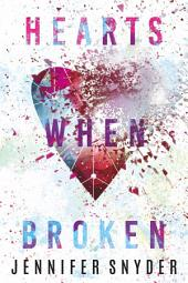 Hearts When Broken