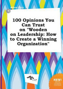 100 Opinions You Can Trust on Wooden on Leadership PDF