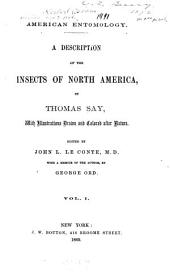 American Entomology: A Description of the Insects of North America, Volume 1