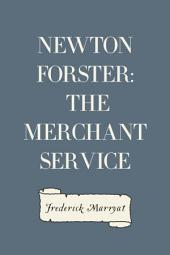 Newton Forster: The Merchant Service