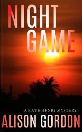 Night Game: A Kate Henry Mystery