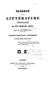 Tableau de la littérature française au dix-huitième siècle