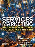 EBK  Services Marketing  Integrating Customer Service Across the Firm 4e PDF
