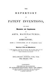 Repertory of patent inventions and other discoveries and improvements in arts, manufactures and agriculture: Volume 8