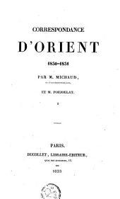 Correspondance d'Orient 1830-31: Volume1