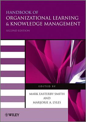 Handbook of Organizational Learning and Knowledge Management PDF