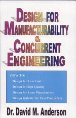 Design for Manufacturability & Concurrent Engineering