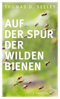 Auf der Spur der wilden Bienen PDF