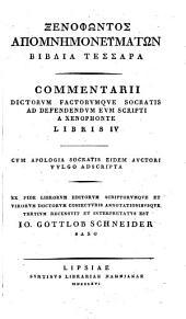 Xenophōntos ta sōzomena: Memorabilia Socratis et Apologia. Ed. nova post Schneiderum et Coraium curavit F.A. Bornemann