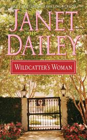 Wildcatter's Woman