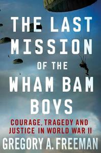 The Last Mission of the Wham Bam Boys Book