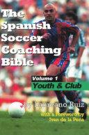The Spanish Soccer Coaching Bible