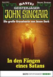 John Sinclair - Folge 2021: In den Fängen eines Satans