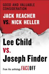 Good and Valuable Consideration: Jack Reacher vs. Nick Heller