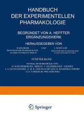 Handbuch der Experimentellen Pharmakologie — Ergänzungswerk: Fünfter Band
