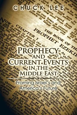Prophecy and Current Events in the Middle East