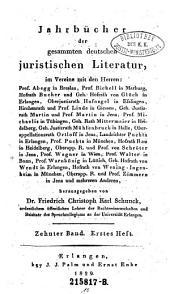 Jahrbücher der gesammten deutschen juristischen Literatur: Band 10