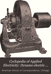 Cyclopedia of Applied Electricity: Dynamo electric machinery