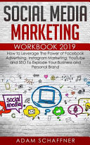 Social Media Marketing Workbook 2019 Book