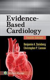 Evidence-Based Cardiology: Edition 4