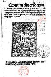Nouum diuersorum sermonum opus hactenus non impressum... Oliuerii Maillardi...