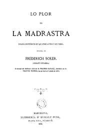 Lo Plor de la madrastra: drama histórich en quatre actes y en vers