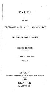 Tales of the Peerage and the Peasantry: Volume 1
