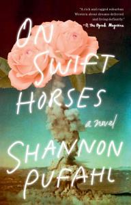 On Swift Horses Book