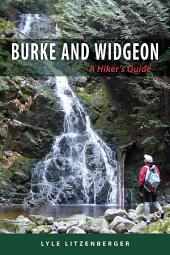 Burke and Widgeon - A Hiker's Guide