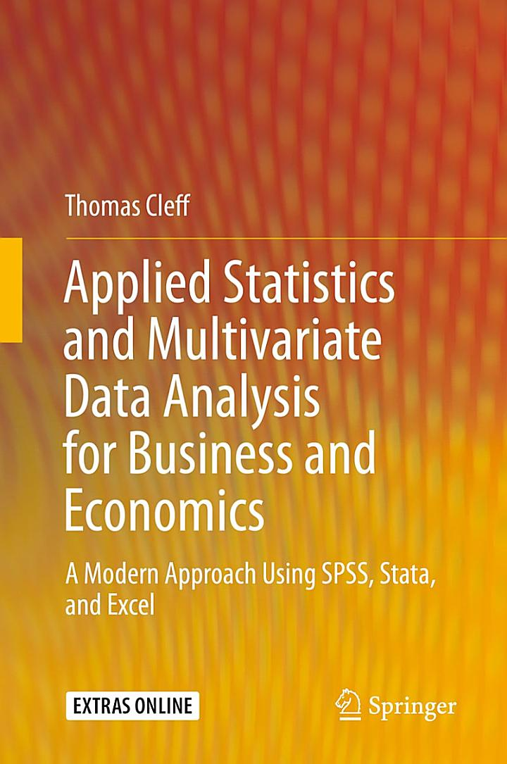 Applied Statistics and Multivariate Data Analysis for Business and Economics