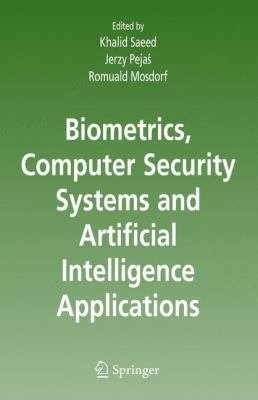 Biometrics  Computer Security Systems and Artificial Intelligence Applications PDF