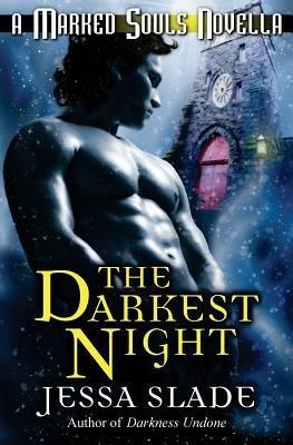 The Darkest Night  A Marked Souls Christmas Novella