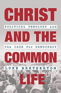 Christ and the Common Life Book