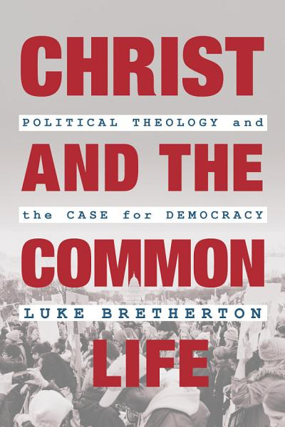 Christ and the Common Life