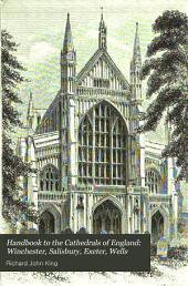 Winchester, Salisbury, Exeter, Wells