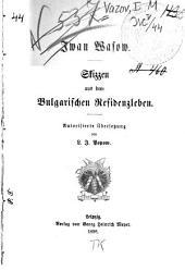 Skizzen aus dem bulgarischen Residenzleben