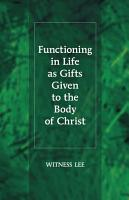 Functioning in Life as Gifts Given to the Body of Christ PDF