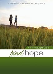 NIV, Find Hope: VerseLight Bible, eBook: Quickly Find Verses of Hope and Comfort for Hurting People