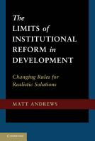 The Limits of Institutional Reform in Development PDF
